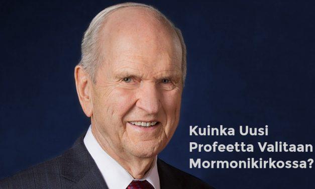 Kuinka mormoniprofeetta valitaan